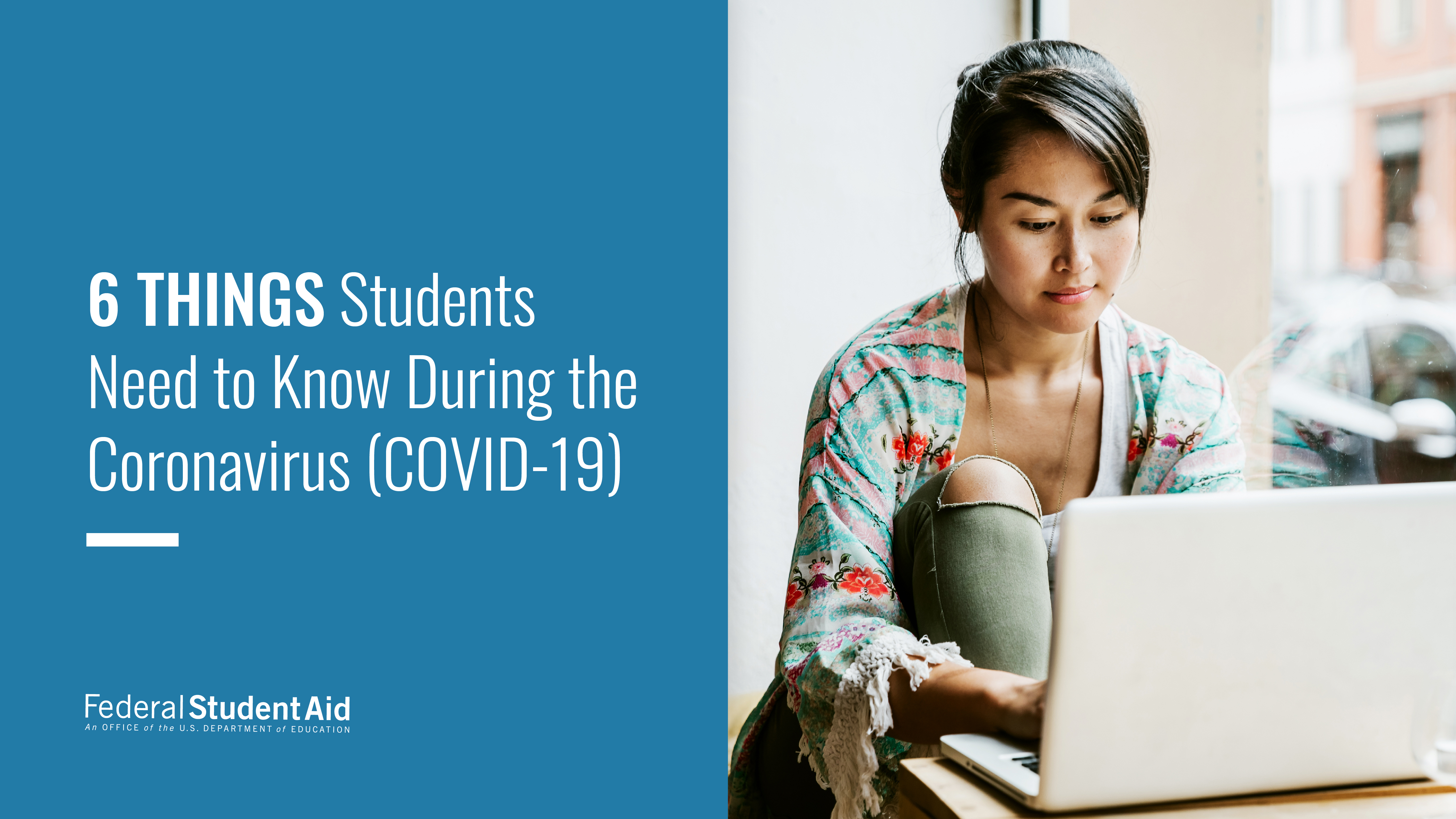 Six Things Students Need to Know During the Coronavirus (COVID-19).  Woman sitting looking at her laptop.